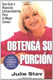 Obtenga su Porcion, Julie Stav and Deborah Adamson, 042517929X