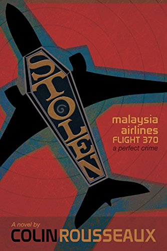 stolen-malaysia-airlines-flight-370-the-perfect-crime