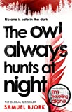 The Owl Always Hunts at Night: (Munch and Krüger Book 2)