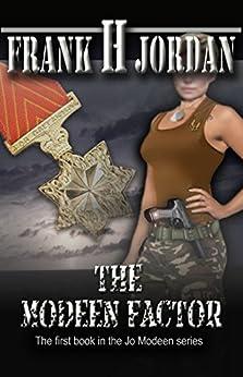 The Modeen Factor (The Jo Modeen series Book 1) by [Jordan, Frank H]