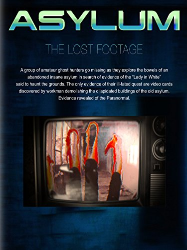 Asylum: The Lost Footage by