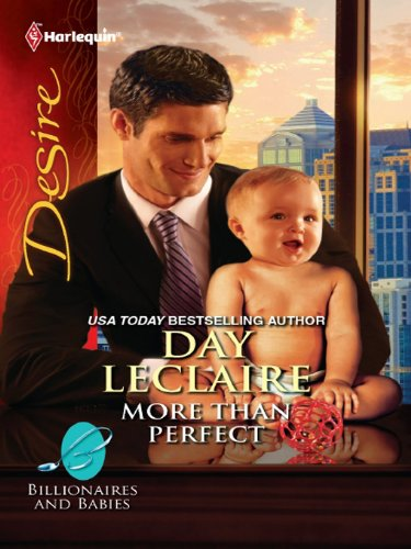 More Than Perfect: A Billionaire Boss Workplace Romance (Billionaires And Babies Book -