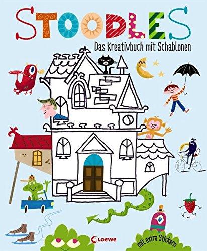 Stoodles: Das Kreativbuch mit Schablonen