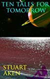 Ten Tales for Tomorrow