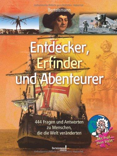Bertelsmann Entdecker, Erfinder und Abenteurer