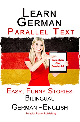 ?FREE? Learn German: Parallel Text - Easy, Funny Stories (German - English) - Bilingual (Learning German With Parallel Text Book 1). profits Grocery Junco Official junior settings primeros