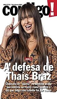 Revista Contigo! - Edição Especial - BBB21: A defesa de Thaís Braz (Especial Contigo!)