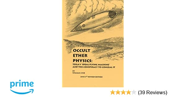 Amazon com: Occult Ether Physics:: Tesla's