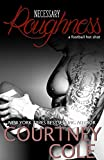 Necessary Roughness: An erotic sports romance (HotShots Book 1)