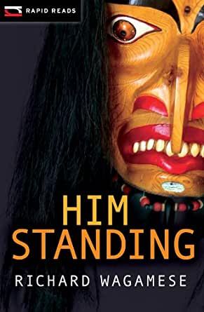 Him Standing (Rapid Reads)
