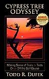 Cypress Tree Odyssey, Todd R. Dufek, 1600373283