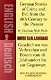 German Stories of Crime and Evil from the 18th Century to the Present / Deutsche Geschichten von Verbrechen und Bösem vom 18. Jahrhundert bis zur ... Book (Dover Dual Language German)
