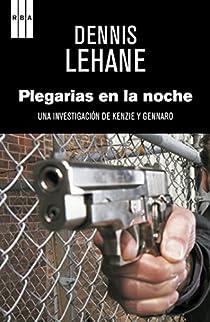 Plegarias en la noche. Ebook par Lehane