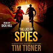 The Lies of Spies: Kyle Achilles, Book 2 | Tim Tigner