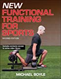 Train to perform at the highest level with the lowest risk of injury. New Functional Training for Sports, Second Edition produces the best results on the court, field, track, and mat, not just in the weight room.   Michael Boyle, one of the worl...
