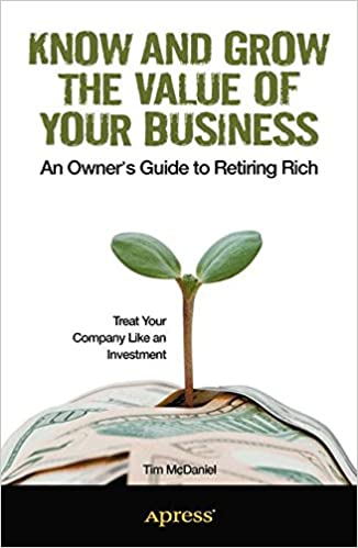 Book Know and Grow the Value of Your Business: An Owner's Guide to Retiring Rich