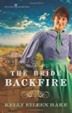 The Bride Backfire (Prairie Promises Series #2)