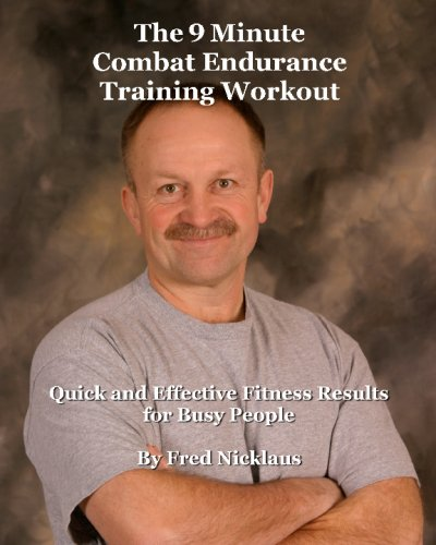 The 9 Minute Combat Endurance Training Workout: Quick And Effective Fitness Results For Busy People