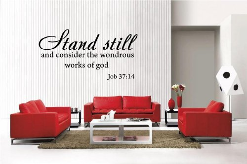 Newclew Stand Still and Consider the Wondrous Works of God Job Job 37:14 removable Vinyl Wall Decal Home Décor Large