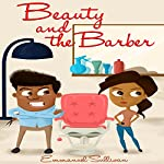 Beauty and the Barber | Emmanuel Sullivan
