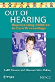 img - for Out of Hearing: Representing Children in Court book / textbook / text book