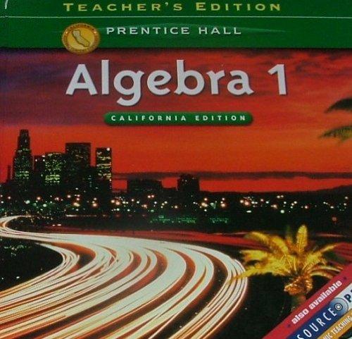 Algebra 1 Prentice Hall Teacher Edition California
