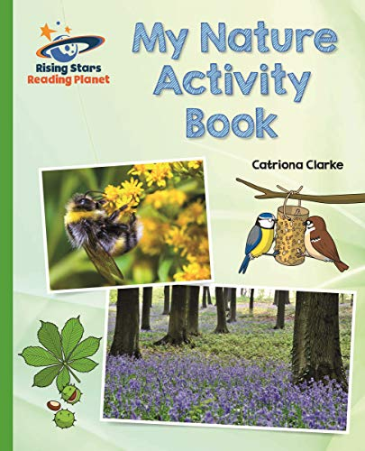 Reading Planet - My Nature Activity Book - Green: Galaxy (Rising Stars Reading Planet) (English Edition)