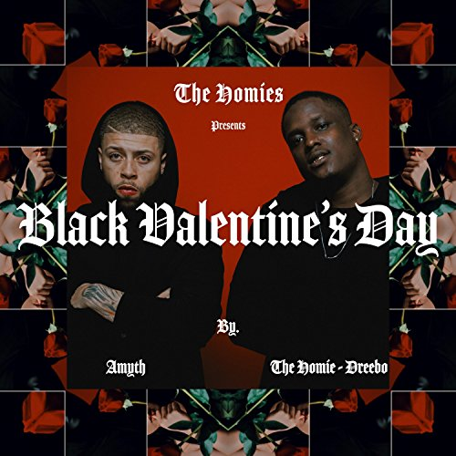 The Homies Presents: Black Valentine's Day (Presents Day Valentines For)