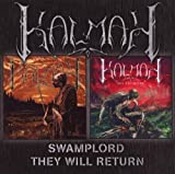 Swamplord/They Will Return By Kalmah (2007-05-07)