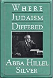 img - for Where Judaism Differed: An Inquiry into the Distinctiveness of Judaism book / textbook / text book
