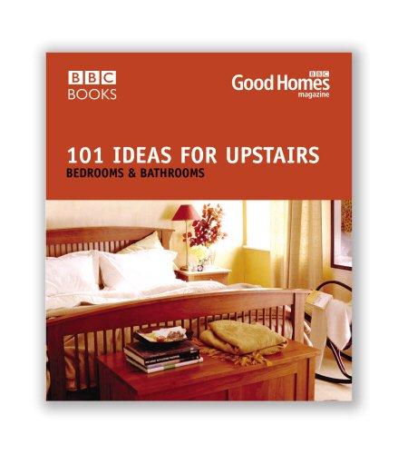 Good Homes 101 Ideas For Upstairs Amazoncouk Magazine 9780563522584 Books