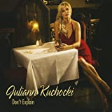 Don't Explain by Kuchocki, Juliann (2010-04-06)