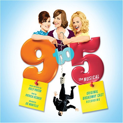 9 To 5 - The Musical (Original...