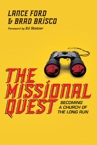 the-missional-quest-becoming-a-church-of-the-long-run