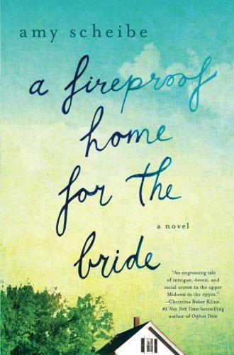 a-fireproof-home-for-the-bride-a-novel