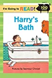 I'm Going to Read (R) (Level 2): Harry's Bath (I'm Going to Read Series)