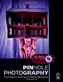 img - for Pinhole Photography: From Historic Technique to Digital Application by Eric Renner (2008-10-29) book / textbook / text book