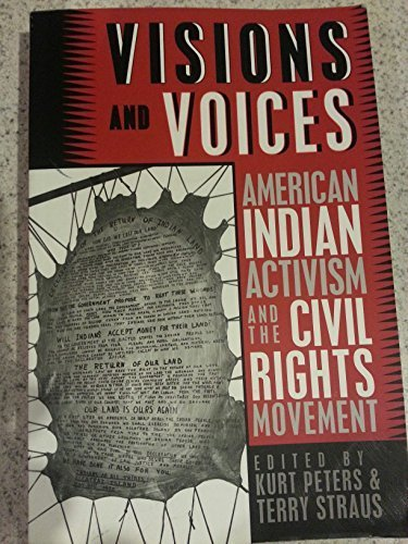 Visions and Voices: American Indian Activism and the Civil Rights Movement