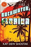 Backwater, Florida (Florida Books)