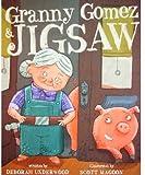 Granny Gomez & Jigsaw