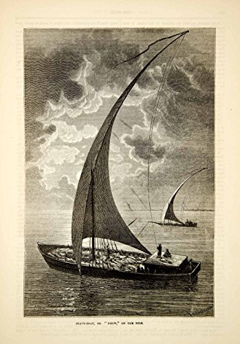 1876 Wood Engraving Antique Slave Ship Boat Dhow Sailing Vessel Nile River TWW1 - Original In-Text Wood Engraving