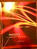 Physics (A Conceptual World View), KIPKPATRICK AND FRANCIS, 1133362990