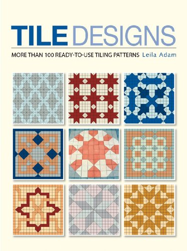 - Tile Designs: More Than 100 Ready-to-Use Tiling Patterns