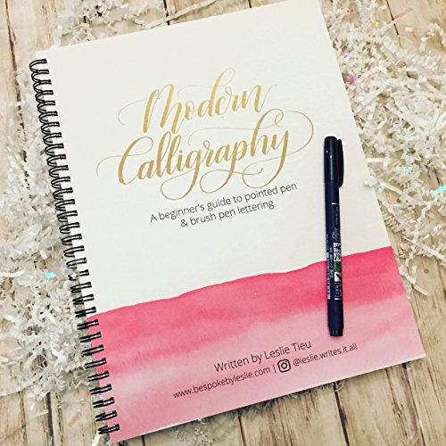Modern Calligraphy: A Beginner's Guide to Pointed Pen and Brush Pen Lettering PLUS BONUS Tombow Fudenosuke Hard Tip Brush Pen