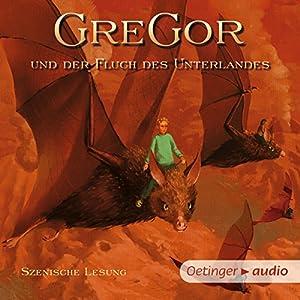 Gregor und der Fluch des Unterlandes (Underland Chronicles 4) Hörbuch
