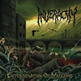 Extermination Of Millions by Inveracity (2007-05-03)