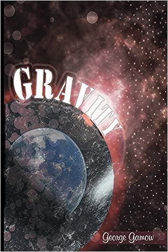 Gravity: George Gamow: 9781607961482: Amazon com: Books