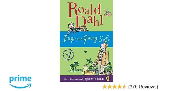 Boy And Going Solo Roald Dahl Quentin Blake 9780142417416 Amazon