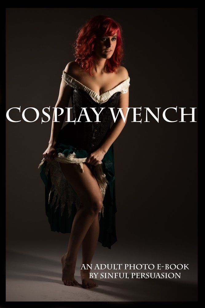 Cosplay Wench: An Adult Photo E-Book por Sinful Persuasion