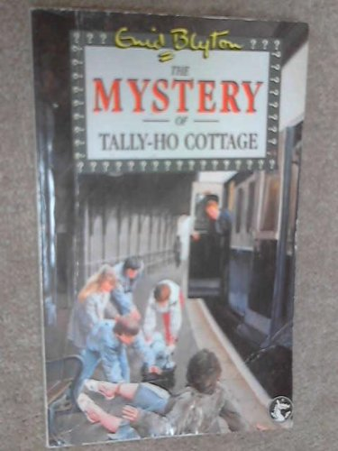 The Mystery of the Tally-Ho Cottage (Dragon books) (Cottage Ho Tally)